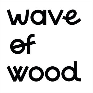 Wave Of Wood